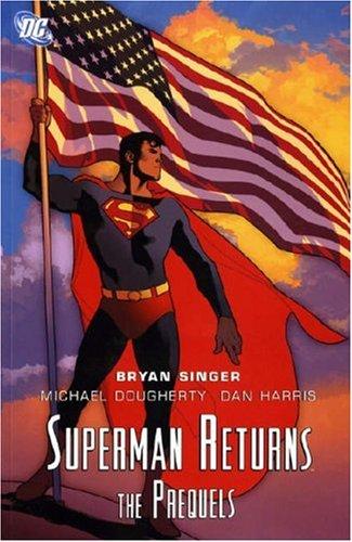 Superman Returns: The Prequel Titan Wellington