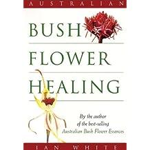 Australian Bush Flower Healing