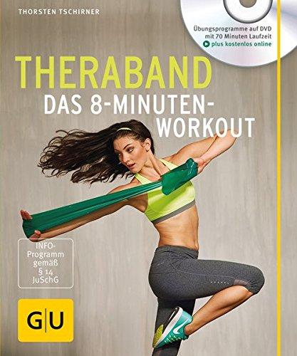 Theraband (mit DVD): Das 8-Minuten-Workout (GU Multimedia Körper, Geist & Seele) Buch-Cover