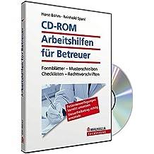 CD-ROM Arbeitshilfen für Betreuer: Formblätter, Musterschreiben, Checklisten