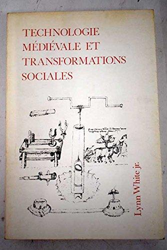 Technologie médiévale et transformations sociales par Lynn White
