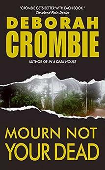 Mourn Not Your Dead: A Duncan Kincaid/Gemma James Crime Novel (Duncan Kincaid / Gemma James Book 4) (English Edition)