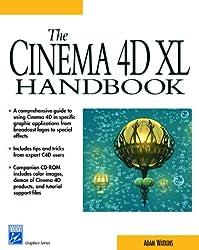 The Cinema 4D XL Handbook with CDROM (Graphic Series)