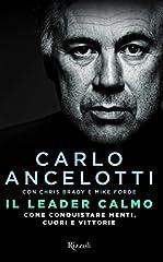 Idea Regalo - Il leader calmo. Come conquistare menti, cuori e vittorie