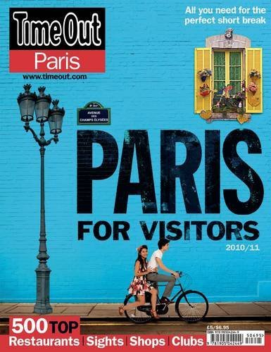 Time Out' Paris for Visitors 2010 (Spring Summer) by Dominic Earle (2010-03-01)