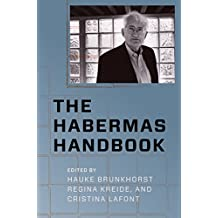 The Habermas Handbook (New Directions in Critical Theory 40) (English Edition)