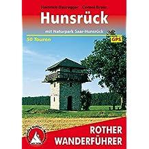 Hunsrück: Mit Naturpark Saar-Hunsrück. 50 Touren. Mit GPS-Daten (Rother Wanderführer)