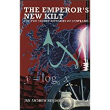 The Emperor's New Kilt: The Two Secret Histories of Scotland