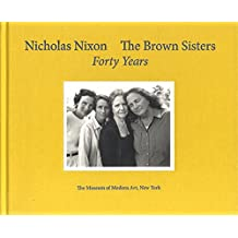 The Brown Sisters : Forty Years