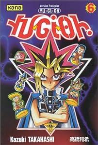 Yu-Gi-Oh ! Edition simple Tome 6