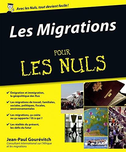 Les Migrations Pour les Nuls par Jean-Paul GOUREVITCH