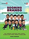 #10: BOOMING BRANDS– INSPIRING JOURNEYS OF 11'MADE IN INDIA' BRANDS