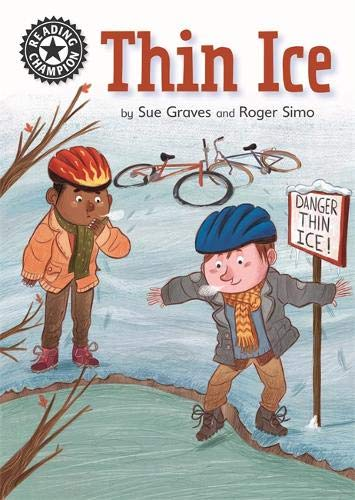 Thin Ice: Independent Reading 11 (Reading Champion) por Sue Graves