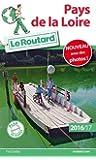 Guide du Routard Pays de la Loire 2016/2017