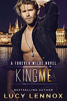 King Me: A Forever Wilde Novel (English Edition) van [Lennox, Lucy]