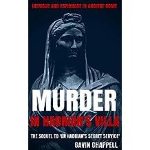 Murder in Hadrian's Villa (On Hadrian's Secret Service Book 2)