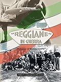 Reggiane in guerra (Italian Edition)