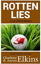 Rotten Lies (Lee Ofsted Mysteries Book 2) (English Edition)
