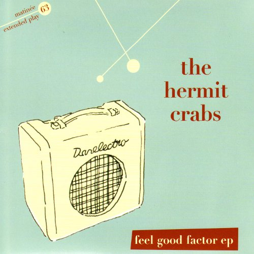 Feel Good Factor EP by The Hermit Crabs on Amazon Music ...