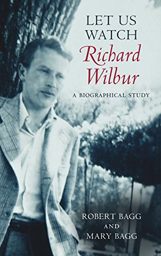let-us-watch-richard-wilbur-a-biographical-study