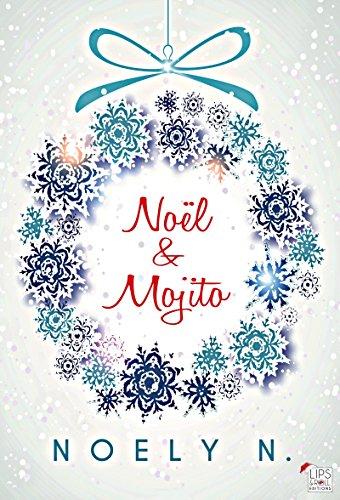 Noël & Mojito (Gourmandise) par Noely N.