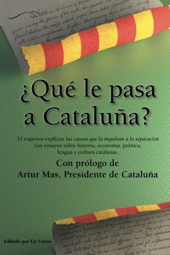 ¿Qué le pasa a Cataluña?
