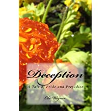 Deception: A Tale of Pride and Prejudice (English Edition)