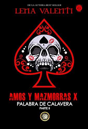 AMOS Y MAZMORRAS X por Lena Valenti