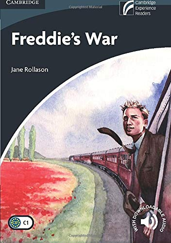 CDR6: Freddie's War Level 6 Advanced (Cambridge Discovery Readers)