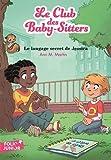 Le Club des Baby-Sitters, 16:Le langage secret de Jessica