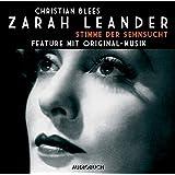 Zarah Leander: Stimme der Sehnsucht - Feature mit Original-Musik