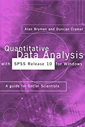 [(Quantitative Data Analysis with SPSS for Windows: Release 10 : A Guide for Social Scientists)] [By (author) Alan Bryman ] published on (March, 2001)