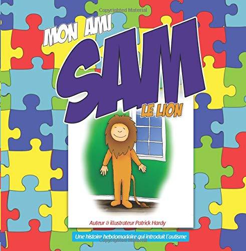 Mon ami Sam le lion par Mr Patrick Hardy