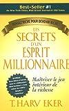 les secrets d un esprit millionaire