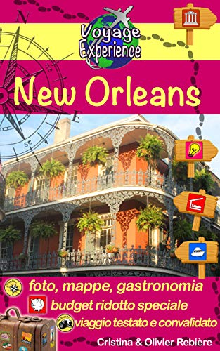 New Orleans: Jazz, storia e cucina gustosa (Voyage Experience Vol. 16) (Italian Edition)
