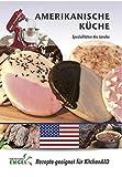 Amerikanische Küche – Rezepte geeignet für KitchenAid: Spezialitäten des Landes