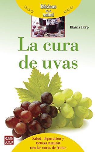 la-cura-de-uvas-salud-depuracin-y-belleza-natural-con-las-curas-de-frutas-bsicos-de-la-salud