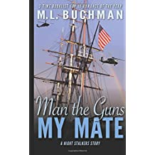 Man the Guns, My Mate: Volume 2 (The Night Stalkers Short Stories)