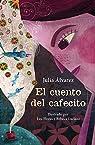 El cuento del cafecito par Álvarez