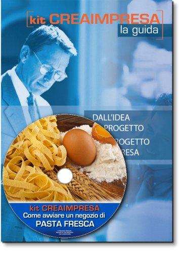 come-avviare-unattivita-di-produzione-e-vendita-di-pasta-fresca-software-su-cd-rom-omaggio-banca-dat