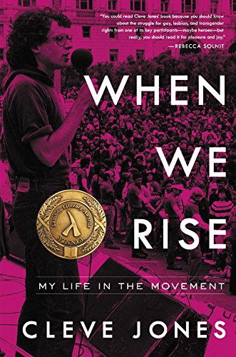 When We Rise: My Life in the Movement por Cleve Jones