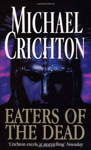 Eaters Of The Dead por Michael Crichton