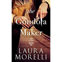 The Gondola Maker: A Novel of 16th-Century Venice (Venetian Artisans Book 2) (English Edition)
