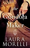 Produkt-Bild: The Gondola Maker: A Novel of 16th-Century Venice (Venetian Artisans Book 2) (English Edition)