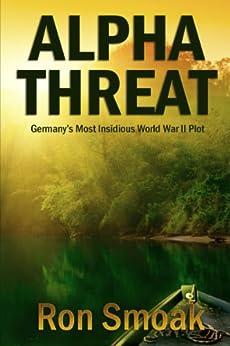 Alpha Threat (English Edition) di [Smoak, Ron]