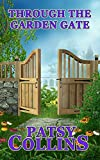 Through The Garden Gate by Patsy Collins