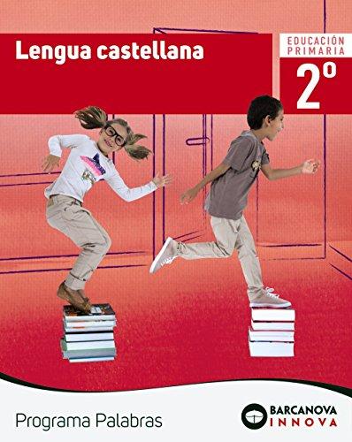 Palabras 2. Lengua castellana (Innova) por Elisabeth Capdevila