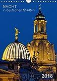 Nacht in deutschen Städten (Wandkalender 2018 DIN A4 hoch): Nächtliche Panoramafotos aus deutschen Städten (Planer, 14 Seiten ) (CALVENDO Orte) [Kalender] [Apr 01, 2017] Seethaler, Thomas