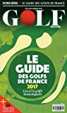 Le Guide des Golfs de France 2017