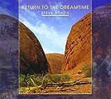 Steve Roach - Return To The Dreamtime